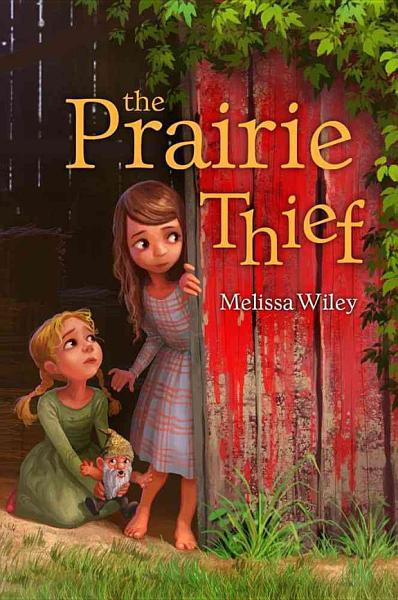 Download The Prairie Thief Book