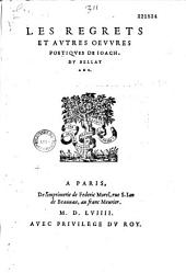Les Regrets et autres oeuures poetiques de Ioach. Du Bellay Ang