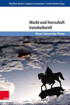 Macht und Herrschaft transkulturell PDF