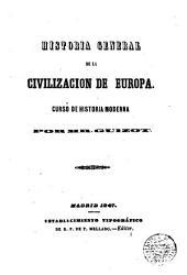 Historia general de la civilización de Europa: curso de historia moderna