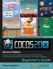 Cocos2d x by Example  Beginner s Guide   Second Edition PDF