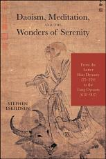 Daoism  Meditation  and the Wonders of Serenity PDF