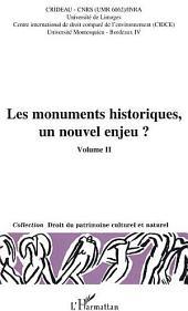 Les monuments historiques, un nouvel enjeu ?: Volume2