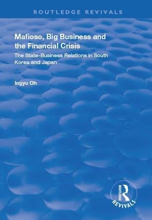 Mafioso  Big Business and the Financial Crisis PDF