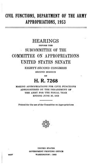 Civil Functions  Department of the Army Appropriations  1953  Hearings Before     82 2  on H R  7268 PDF