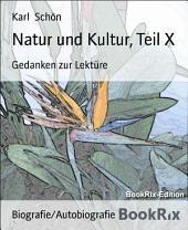 Natur und Kultur, Teil X: Gedanken zur Lektüre