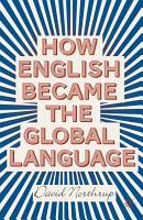 How English Became the Global Language PDF