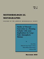 Studies of Thermal Convection in a Rotating Cylinder with Some Implications for Large-Scale Atmospheric Motions