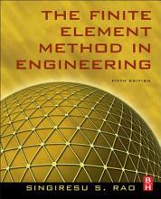 The Finite Element Method in Engineering PDF