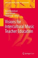 Visions for Intercultural Music Teacher Education