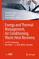 Energy and Thermal Management  Air Conditioning  Waste Heat Recovery PDF
