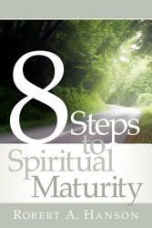 8 Steps To Spiritual Maturity Book PDF