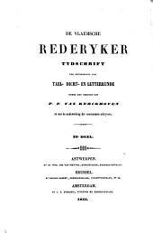 De Vlaemsche rederyker: tydschrift ter bevordering van tael-, dicht- en letterkunde, Volumes 23-24
