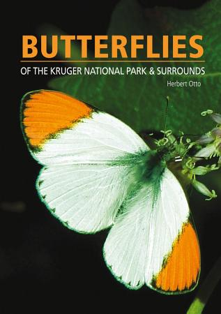 Butterflies of the Kruger National Park and Surrounds PDF