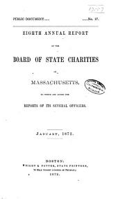 Annual Report of the Board of State Charities of Massachusetts: Volume 8