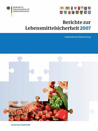 Berichte zur Lebensmittelsicherheit 2007 PDF