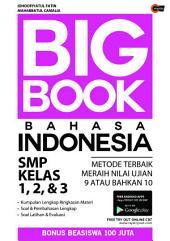Big Book Bahasa Indonesia SMP Kelas 1, 2, & 3