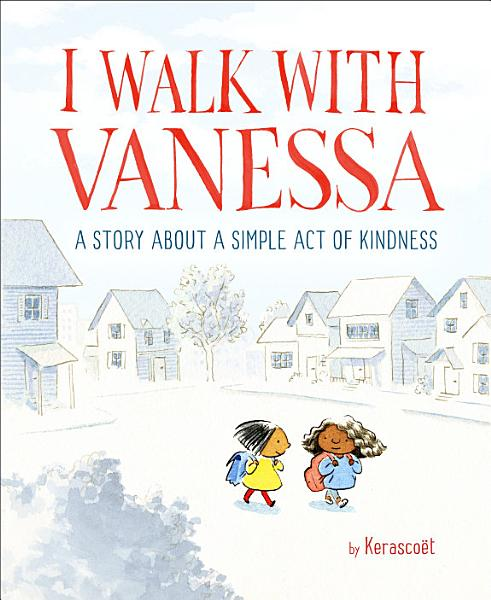 I Walk With Vanessa A Story About A Simple Act Of Kindness