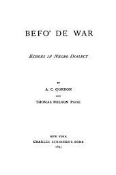 Befo' de War: Echoes in Negro Dialect