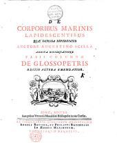 De Corporibus marinis lapides centibus...