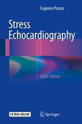 Stress Echocardiography: Edition 6