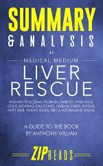 Summary & Analysis of Medical Medium Liver Rescue