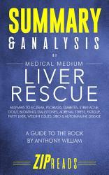 Summary Analysis Of Medical Medium Liver Rescue Book PDF