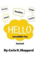 Hello Incredible You