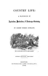 Supplement to the Fifth Edition of Country Life: A Handbook of Agriculture, Horticulture, and Landscape Gardening