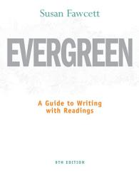Evergreen A Guide To Writing With Readings Book PDF