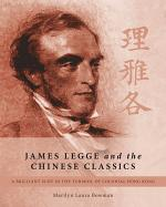 James Legge and the Chinese Classics