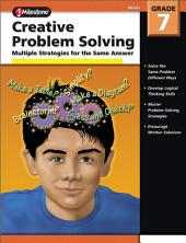 Creative Problem Solving, Grade 7: Multiple Solutions for the Same Answer