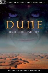 Dune And Philosophy Book PDF
