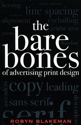 The Bare Bones of Advertising Print Design PDF