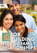 Top 10 Tips for Building Strong Family Relationships