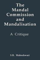 The Mandal Commission and Mandalisation PDF