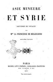 Asie mineure et Syrie souvenirs de voyages par M.me la princesse de Belgiojoso