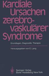 Kardiale Ursachen zerebrovaskulärer Syndrome: Grundlagen, Diagnostik, Therapie