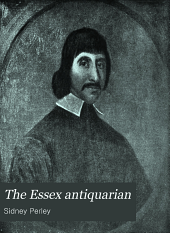 The Essex Antiquarian: An Illustrated ... Magazine Devoted to the Biography, Genealogy, History and Antiquities of Essex County, Massachusetts, Volume 6