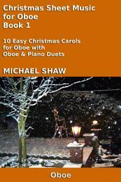 Oboe: Christmas Sheet Music For Oboe Book 1