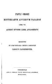 Pavli Orosii Historiarvm adversvm paganos libri VII.
