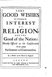 Some Good Wishes For Promoting The Interest Of Religion Book PDF
