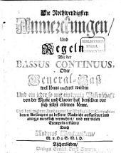 Die nothwendigsten Anmerkungen wie der Bassus Continuus wol könne tractirt werden