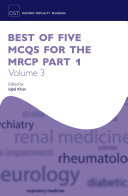 Best of Five MCQs for the MRCP Part 1 Volume 3