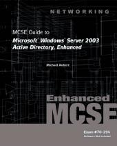 70-294: MCSE Guide to Microsoft Windows Server 2003 Active Directory, Enhanced: Edition 3