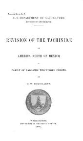 Revision of the Tachinidae of America North of Mexico: A Family of Parasitic Two-winged Insects