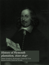 History of Plymouth Plantation, 1620-1647: Volume 2