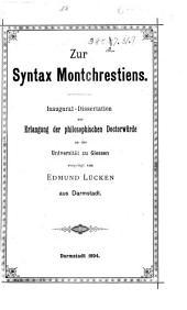 Zur syntax Montchrestiens: Inaugural-dissertation, Giessen