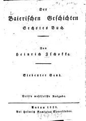 Baierische Geschichten: Sechstes Buch. 7