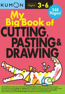 My Big Book of Cutting  Pasting    Drawing